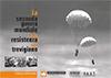 2006 - La Seconda Guerra Mondiale e la Resistenza nel Trevigiano