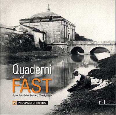 Quaderno 1 del FAST - Immagini storiche di Treviso