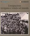 2008 - L'emigrazione trevigiana e veneta nel mondo
