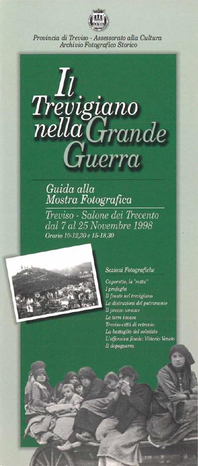 1998 - Il Trevigiano nella Grande Guerra. Guida alla mostra fotografica