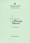 1998 - Il Trevigiano nella Grande Guerra - Documenti