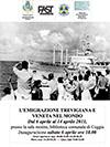 """Mostra fotografica """"L'Emigrazione Trevigiana e Veneta nel mondo"""" - Inaugurazione 6 aprile 2013 ore 18.00 a Ceggia - VENEZIA"""