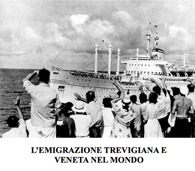 Mostra fotografica &quot;L'Emigrazione Trevigiana e Veneta nel mondo&quot; - Inaugurazione 20 aprile 2013 ore 11.00 a S. Don&agrave; - VENEZIA