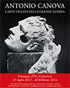 """Mostra """"Antonio Canova: l'arte violata nella Grande Guerra"""" - Inaugurazione sabato 25 luglio 2015 ore 18,30 c/o Gipsoteca di Possagno (TV)"""
