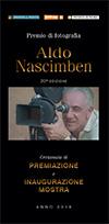 Premio di Fotografia Aldo Nascimben 2018 - Premiazione vincitori e inaugurazione Mostra il 20 ottobre 2018 ore 17 c/o Auditorium della Provincia di Treviso