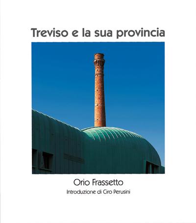 """""""Treviso e la sua provincia"""""""
