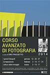 Corso avanzato di fotografia a cura di Orio Frassetto c/o Provincia di Treviso, dal 13 gennaio al 17 marzo 2014
