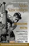 Premio di Fotografia Aldo Nascimben 2017 - Premiazione vincitori e inaugurazione Mostra il 21 ottobre 2017 ore 17,30 c/o Auditorium della Provincia diTreviso