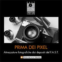 2010 - Mostra PRIMA DEI PIXEL Attrezzature fotografiche dai depositi del F.A.S.T.