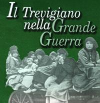 Il Trevigiano nella Grande Guerra